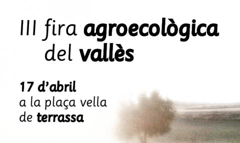III Fira agroecològica del Valles